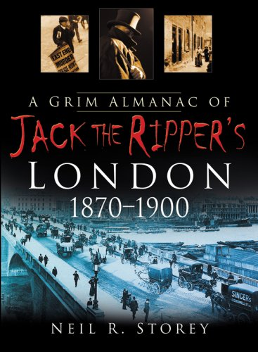 A Grim Almanc of Jack the Ripper by Neil Storey