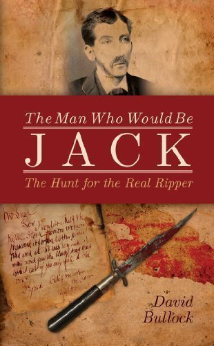 The Man Who Would Be Jack by David Bullock