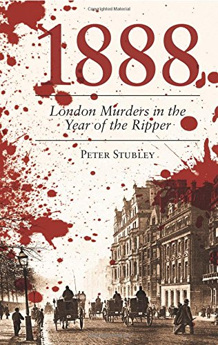 London Murders in the Year of the Ripper by Peter Stubley