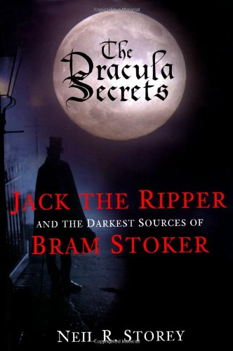 The Dracula Secrets by Neil Storey